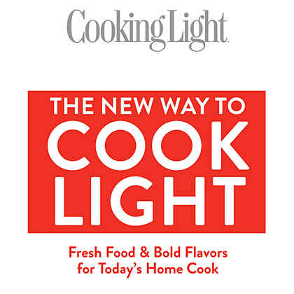 Cooking Light The New Way to Cook Light