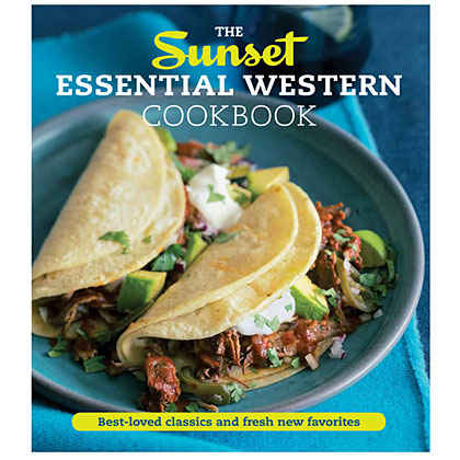 The Sunset Essential Western Cookbook